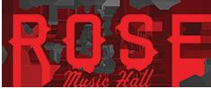 Rose Music Hall